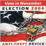 Waterbug Records: 2004, Vote in November: Election 2004: Anti-Theft Device, jacket front scan