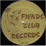 Fiends Club Records, variety #1, LP label scan (side 1)