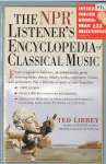 #8l -- Libbey The NPR Listener's Encyclopedia of Classical Music, 2006