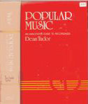 #br -- Dean Tudor Popular Music, An Annotated Guide to Recordings, 1983 (spine and front cover)