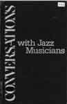 #nu -- Bruccoli, Matthew & C.E. Frazer Clark, Jr. Conversations with Jazz Musicians, Volume 2