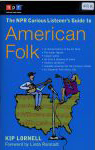 #rr -- Lornell The NPR Curious Listener's Guide to American Folk, 2004