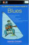 #rs -- Evans The NPR Curious Listener's Guide to Blues, 2005