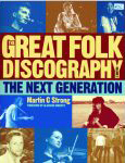 #sl -- Strong, Martin C. 2011, The Great Folk Discography, Vol. 2: The Next Generation