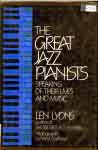 #sn -- Lyons, Len The Great Jazz Pianists: Speaking of Their Lives and Music