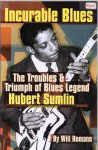 #0008 -- Romano, Will Incurable Blues: The Troubles & Triumph of Blues Legend Hubert Sumlin