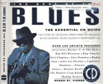 #fc -- St. Pierre, Roger The Best of the Blues: The Essential CD Guide