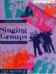 #fx -- Warner, Jay The Billboard Book of American Singing Groups: A History 1940-1990