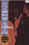 #gd -- Hadley, Frank-John Grove Press: Guide to the Blues on CD