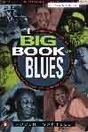 #gh -- Santelli, Robert The Big Book of Blues:  A Biographical Encyclopedia