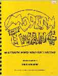 #gx -- Goodman, David Modern Twang: An Alternative Country Music Guide and Directory, 1st ed.