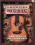 #hh -- Oermann, Robert K. America's Music: The Roots of Country