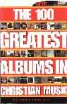 #iu -- Granger, Thom The 100 Greatest Albums in Christian Music