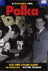 #jd -- Greene, Victor A Passion for Polka: Old-Time Ethnic Music (jacket)