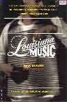 #ki -- Koster, Rick Louisiana Music: A Journey from R and B to Zydeco, Jazz to Country, Blues to Gospel, Cajun Music to Swamp Pop to Carnival Music and Beyond