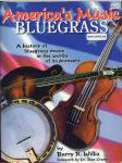 #lz -- Willis, Barry R. America's Music Bluegrass: A history of bluegrass music in the words of its pioneers