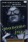 #oe -- Gourse, Leslie Madame Jazz: Contemporary Women Instrumentalists