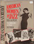 #on -- Placksin, Sally American Women in Jazz: 1900 to the Present: Their Words, Lives and Music
