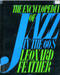 #pb -- Feather, Leonard The Encyclopedia of Jazz in the Sixties