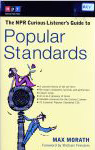 #rv -- Morath, Max The NPR Curious Listener's Guide to Popular Standards 2002
