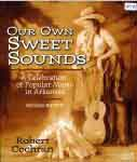 #sw -- Cochran, Robert Our Own Sweet Sounds, 2nd ed., 2005